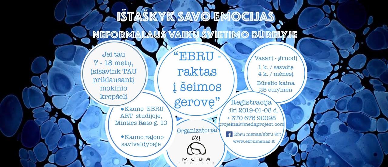 Būrelis vaikams: Ebru – raktas į šeimos gerovę!
